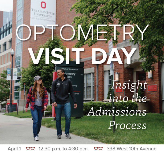 Optometry Visit Day - Insight into the the Admissions Process - April 1 - 12:30 p.m. to 4:30 p.m. - 338 W 10th Avenue